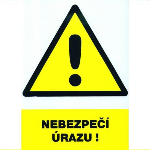 Tabulka - NEBEZPEČÍ ÚRAZU !